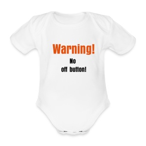 Baby- No off button - Baby Bodysuit
