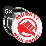 Buttons & Anstecker ~ Buttons groß 56 mm ~ Button gegen MURKS