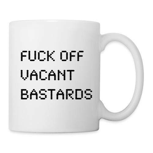 VACANT BASTARDS - Mug