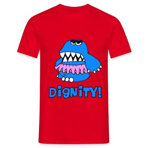 Dignity! - Männer T-Shirt