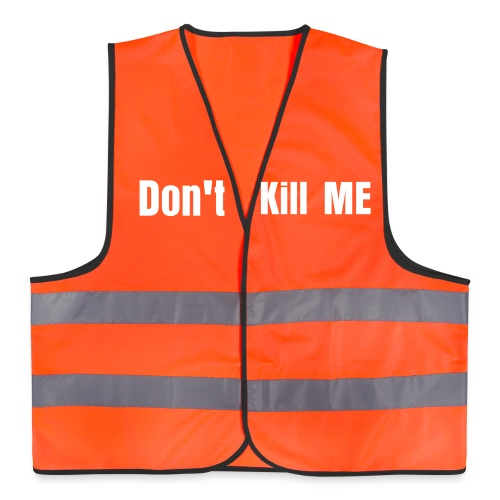 Don't Kill Me - Orange & Yellow - Reflective Vest