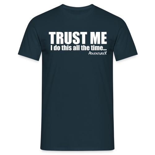 AdventureX Trust Me... Adrenalin T-Shirt (Men's) - Men's T-Shirt