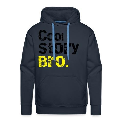 Cool Story Bro. - Männer Premium Hoodie