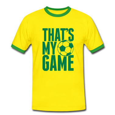 that's my game - soccer T-Shirts