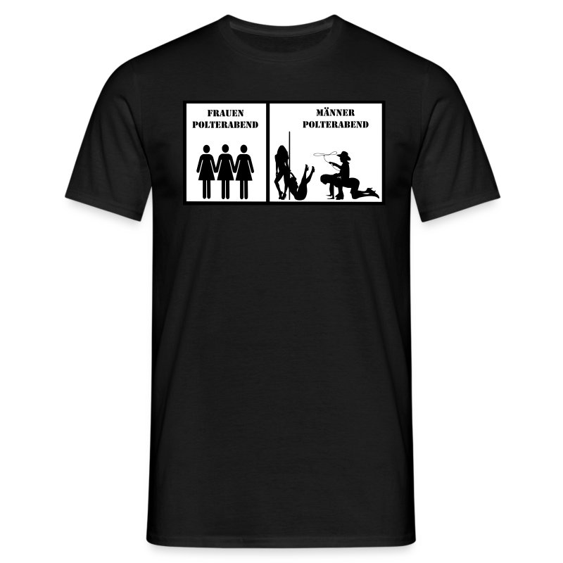 m nner polterabend t shirt spreadshirt. Black Bedroom Furniture Sets. Home Design Ideas