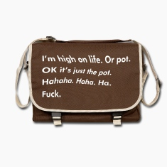 130_im_high_on_life_or_pot Bags