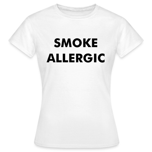 SMOKE ALLERGIC t-shirt - T-shirt dam