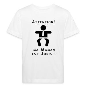 Attention Maman juriste... - T-shirt bio Enfant