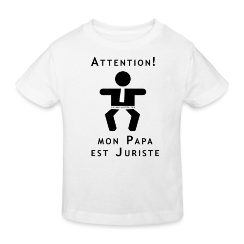 Attention Papa juriste... - T-shirt bio Enfant
