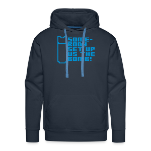 Somebody Set Us Up the Bomb! - Men's Premium Hoodie