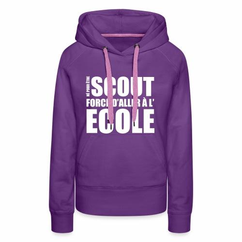 Né pour être Scout - Sweat-shirt à capuche Premium pour femmes