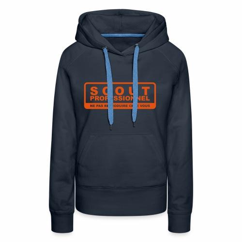 Scout Professionnel - Sweat-shirt à capuche Premium pour femmes