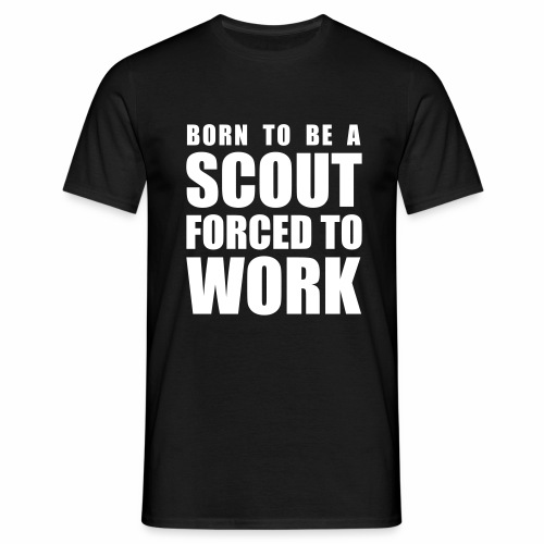 Born to be a Scout - T-shirt Homme