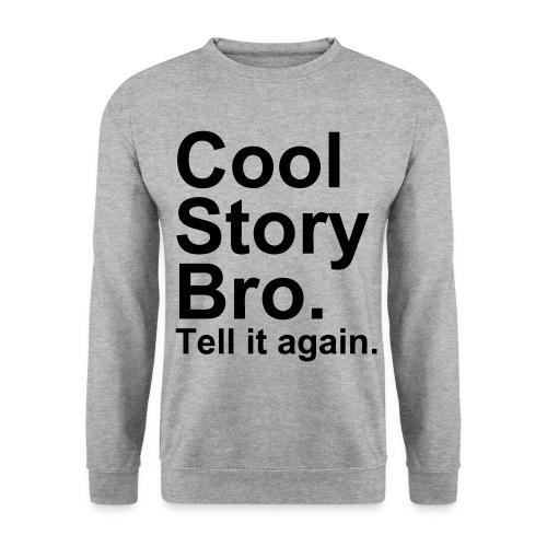 Cool Story Bro 1 / Sweatshirt - Herre sweater