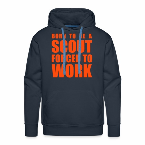 Born to be a Scout - Sweat-shirt à capuche Premium pour hommes