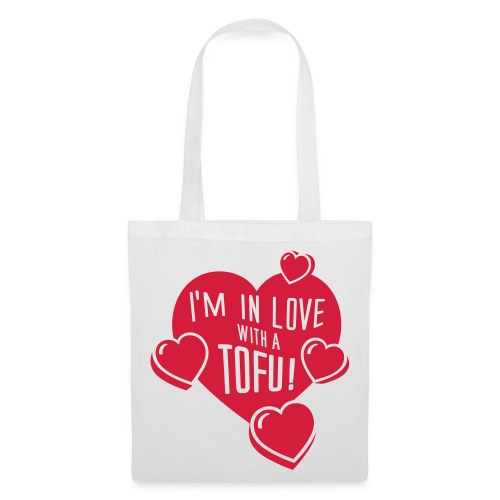 I'm in Love with a TOFU!  - Stoffbeutel