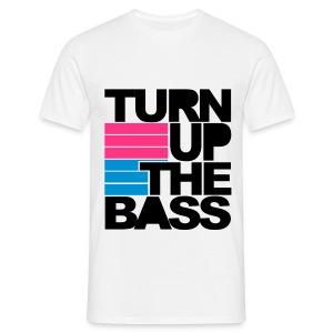 Turn Up The Bass T-Shirt - Mannen T-shirt