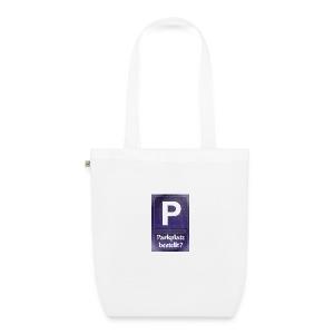 Parkplatz (beim Universum) bestellt? - Bio-Stoffbeutel