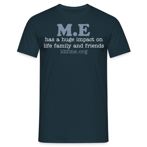 M.E has a huge impact - Men's T-Shirt
