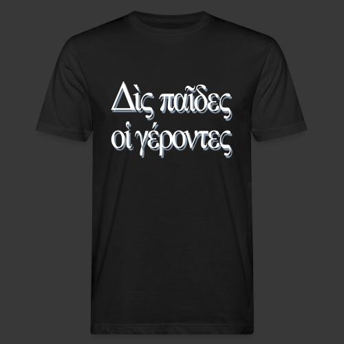 DIS PAIDES OI GERONTES - Men's Organic T-Shirt