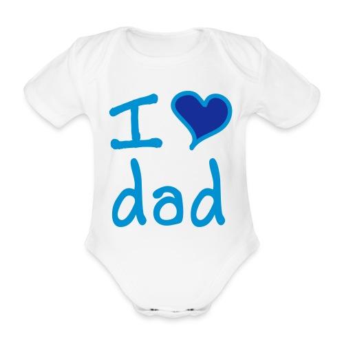 I love dad - Baby bio-rompertje met korte mouwen