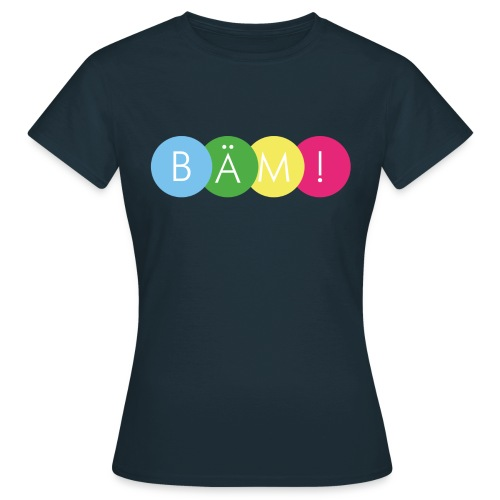 Bäm! Shirt - Lady - Frauen T-Shirt