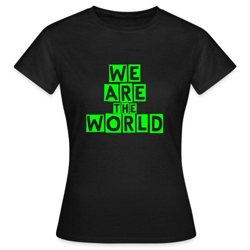We Are The World  - T-shirt dam