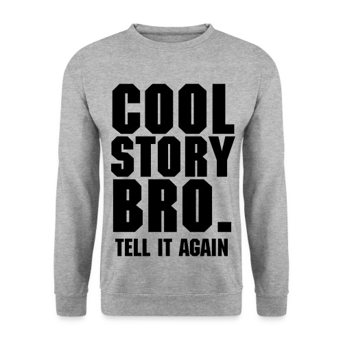 Cool Story Bro - Herre sweater