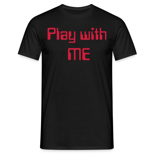 Play with me-Game Over Shirt - Männer T-Shirt