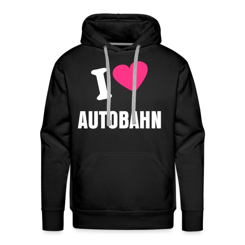 I LOVE THE AUTOBAHN - Men's Premium Hoodie