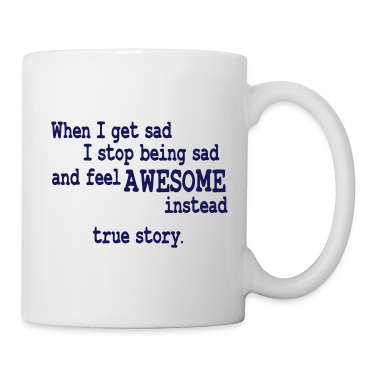 when i feel sad - true story Mugs