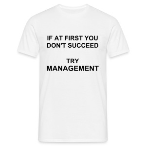 TRY MANAGEMENT - Men's T-Shirt