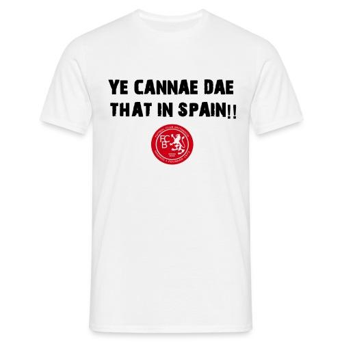 FC Britanico Mens Ye Cannae Dae T-Shirt - Men's T-Shirt