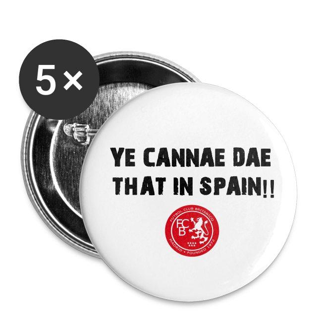 FC Britanico Mens Ye Cannae Dae Badges