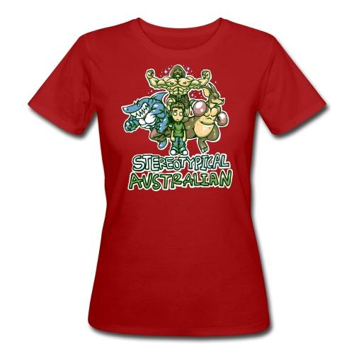 STEREOTYPICAL AUSTRALIAN F - Women's Organic T-Shirt