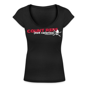 Count reps [not calories] - Women's Scoop Neck T-Shirt