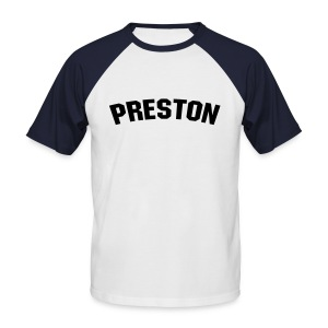 By the time I get to Preston - Men's Baseball T-Shirt
