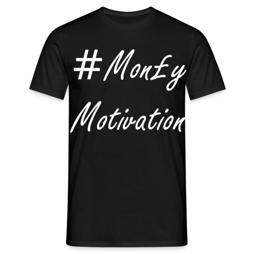 Mens Money Motivated T-shirt  - Men's T-Shirt