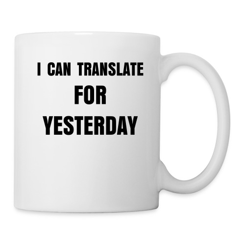 I CAN TRANSLATE MUG - Mug