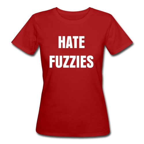 HATE FUZZIES SLIM FIT EARTH POSITIVE FEM - Women's Organic T-Shirt