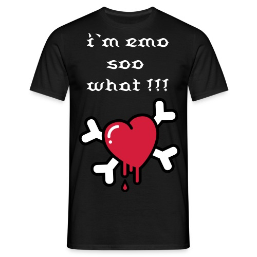 i`m EMO soo what!!! - Mannen T-shirt