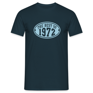 THE BEST OF 1972 - Birthday Anniversary T-Shirt HN