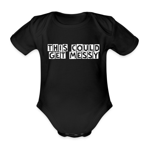 'This could get messy' - babygro - Organic Short-sleeved Baby Bodysuit