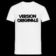 Tee shirts ~ Tee shirt Homme ~ Version Originale Homme