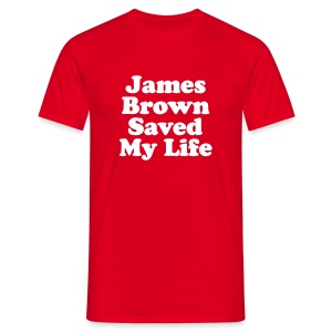 James Brown Saved My Live - T-shirt Homme