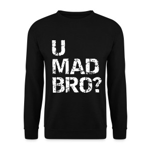 Mens 'U MAD BRO' Sweatshirt - Men's Sweatshirt