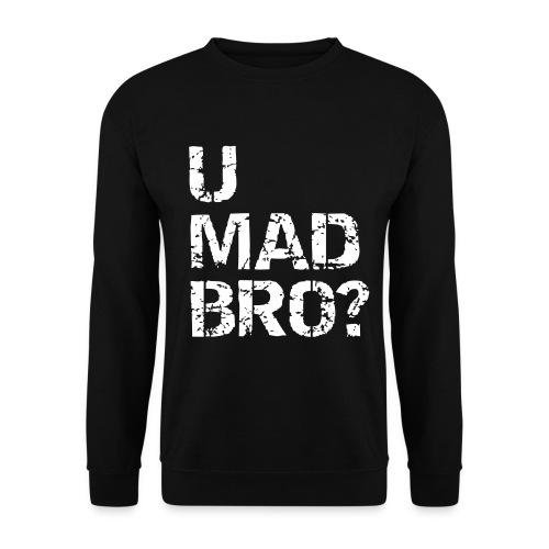 Mens 'U MAD BRO' Sweatshirt - Men's Sweatshirt