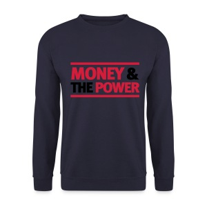 Mens 'MONEY& THE POWER' Sweatshirt - Men's Sweatshirt