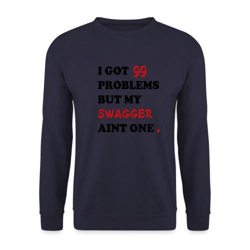Mens 'I GOT 99 PROBLEMS BUT MY SWAG AIN'T ONE.' Sweatshirt - Men's Sweatshirt