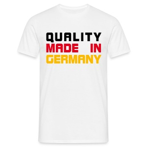 Quality Made in Germany - Männer T-Shirt